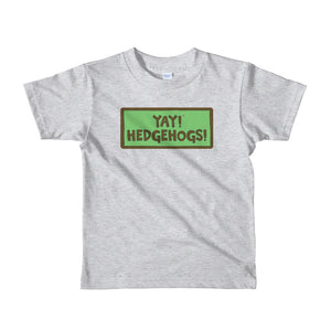 YAY! HEDGEHOGS! Short sleeve toddler t-shirt