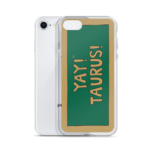YAY! TAURUS! iPhone Case