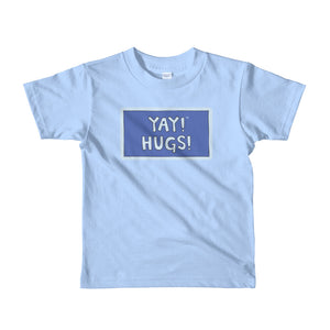 YAY! HUGS! Short sleeve toddlers t-shirt