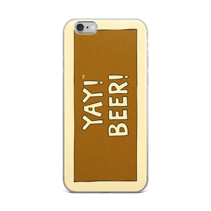 YAY! BEER! iPhone Case