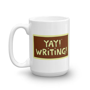 YAY! WRITING! Mug