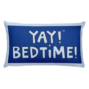 YAY! BEDTiME! Rectangular Pillow