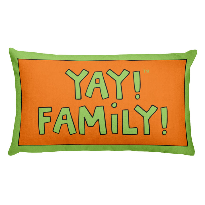 YAY! FAMiLY! Rectangular Pillow
