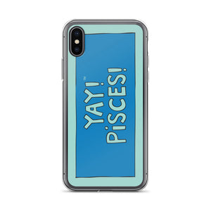 YAY! PiSCES! iPhone Case