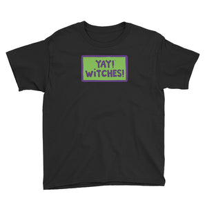 YAY! WITCHES! Youth Short Sleeve T-Shirt