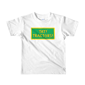 YAY! TRACTORS! Short sleeve toddler t-shirt