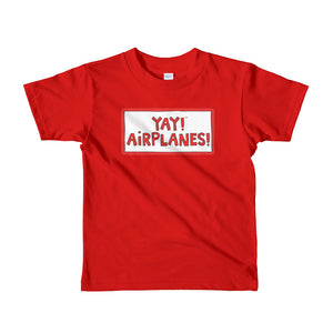YAY! AIRPLANES! Short sleeve toddler t-shirt