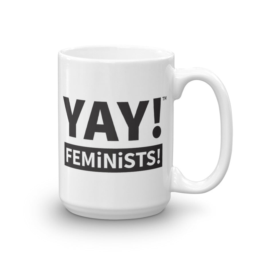 YAY! FEMINISTS! Mug in black