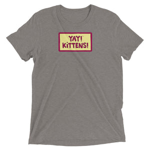 YAY! KITTENS! Unisex short sleeve t-shirt