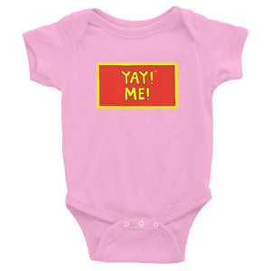 YAY! ME! Infant Bodysuit
