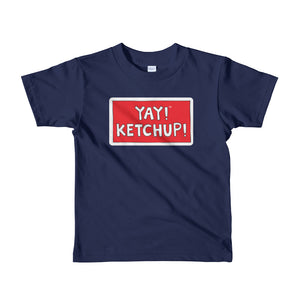 YAY! KETCHUP! Short sleeve toddlers t-shirt