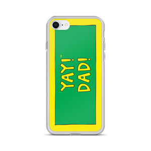YAY! DAD! iPhone Case