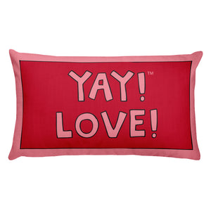 YAY! LOVE! Rectangular Pillow