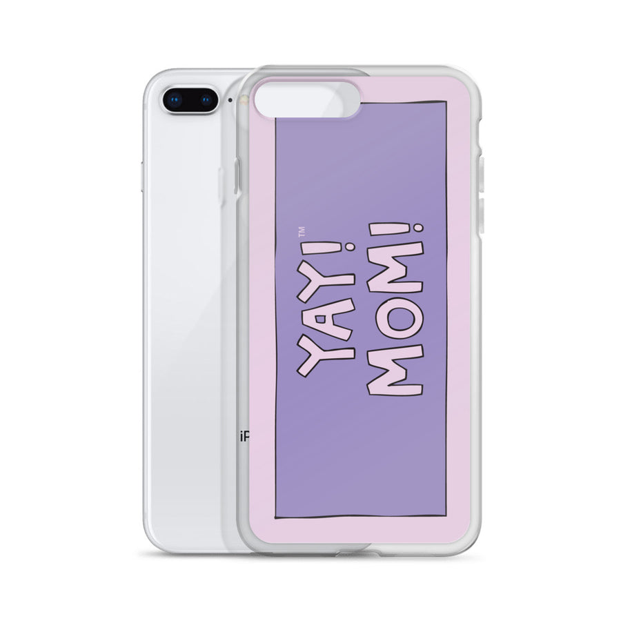 YAY! MOM! iPhone Case