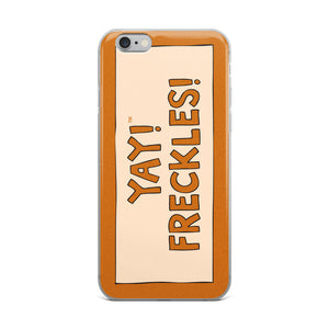 YAY! FRECKLES! iPhone Case