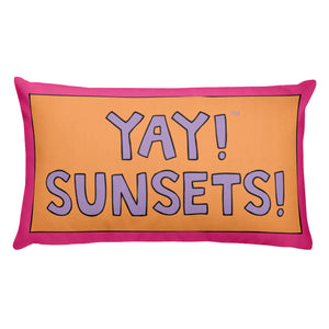 YAY! SUNSETS! Pillow