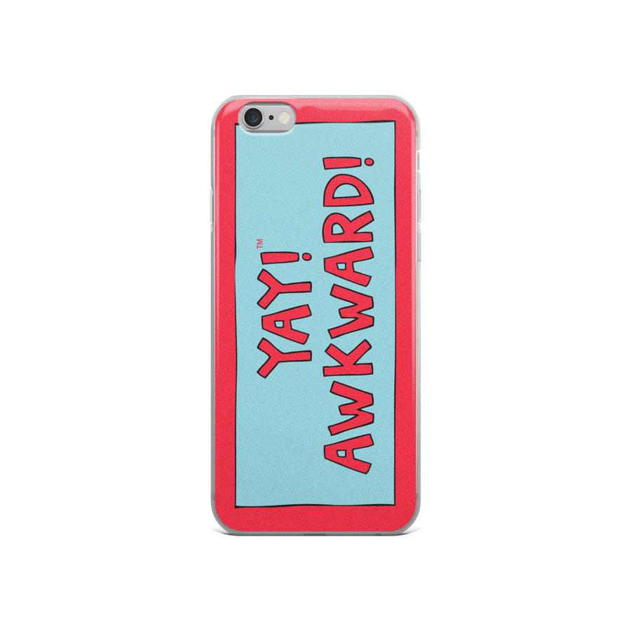 YAY! AWKWARD! iPhone Case