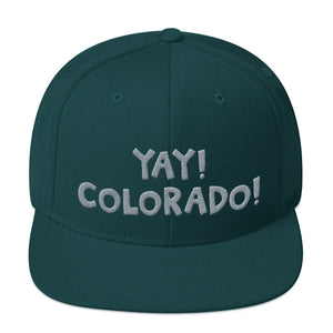 YAY! COLORADO! Snapback Hat with silver embroidered lettering