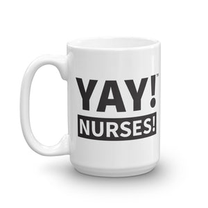 YAY! NURSES! Mug in black