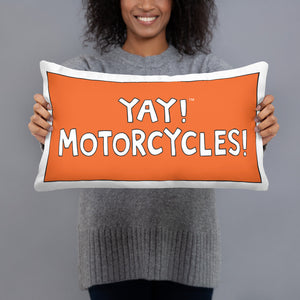 YAY! MOTORCYCLES! Pillow