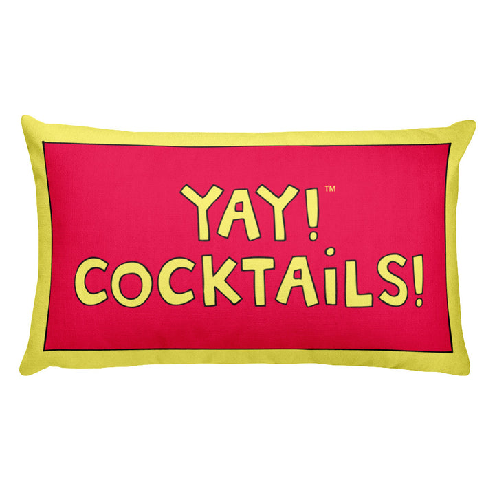 YAY! COCKTAILS! Rectangular Pillow
