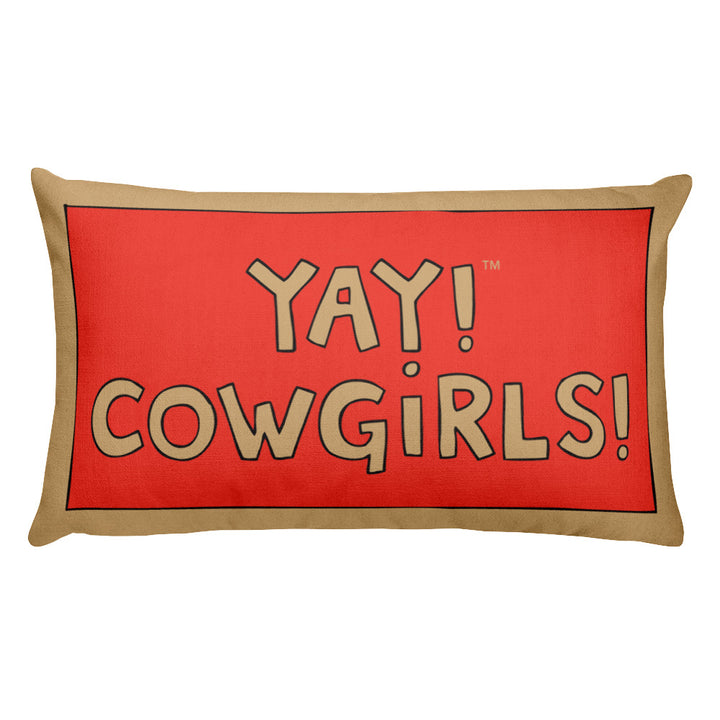 YAY! COWGiRLS! Rectangular Pillow