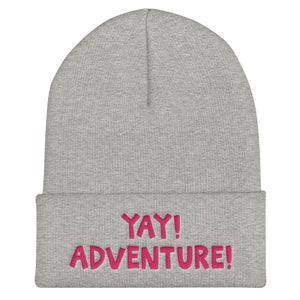 YAY! ADVENTURE! Cuffed Beanie with hot pink embroidered lettering