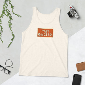Unisex YAY! GINGERS! Tank Top