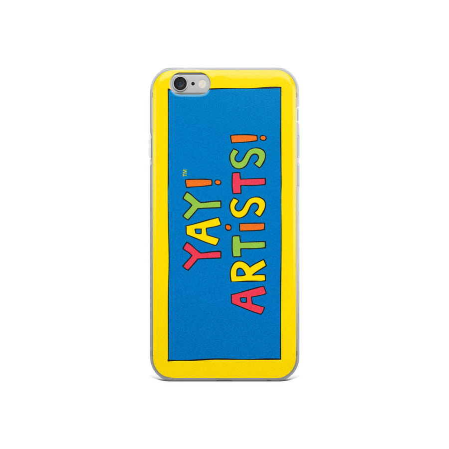 YAY! ARTiSTS! iPhone Case