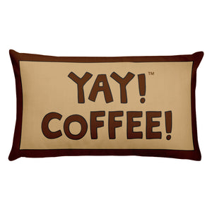 YAY! COFFEE! Throw Pillow