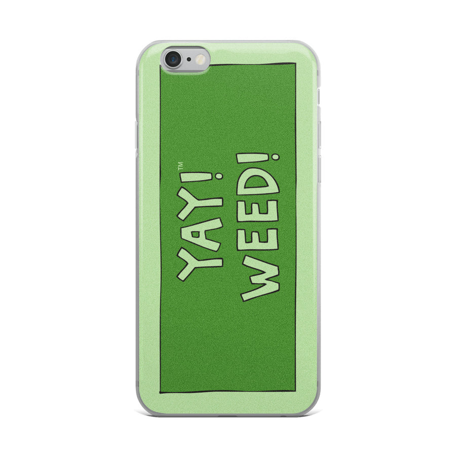YAY! WEED! iPhone Case