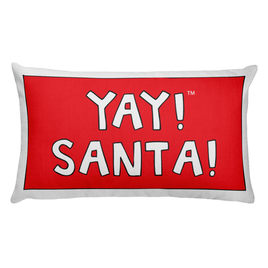 YAY! SANTA! Rectangular Pillow
