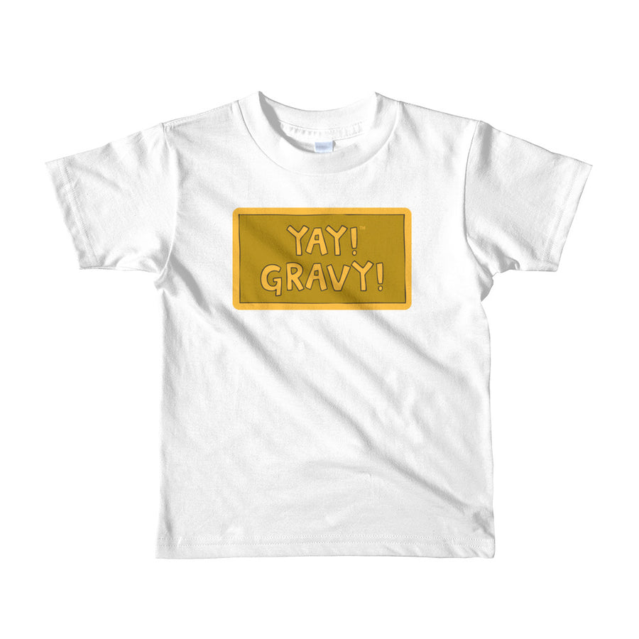 YAY! GRAVY! Short sleeve toddler t-shirt