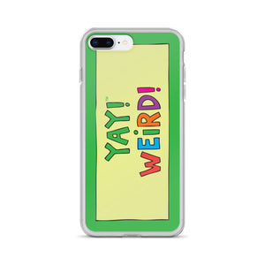 YAY! WEiRD! iPhone Case