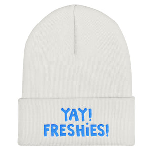 YAY! FRESHIES! Cuffed Beanie with brilliant, bright blue embroidered lettering