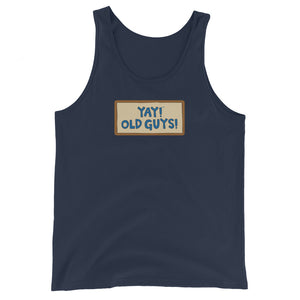 Unisex YAY! OLD GUYS! Tank Top