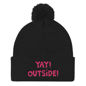 YAY! OUTSIDE! Pom Pom Knit Cap with hot pink embroidery