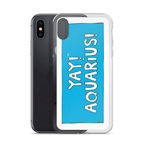 YAY! AQUARiUS! iPhone Case
