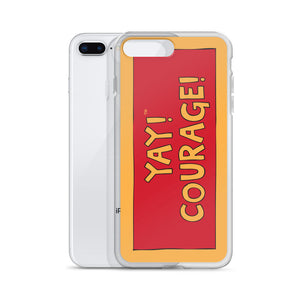 YAY! COURAGE! iPhone Case