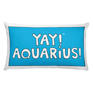 YAY! AQUARiUS! Rectangular Pillow