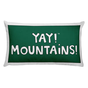 YAY! MOUNTAiNS! Rectangular Pillow