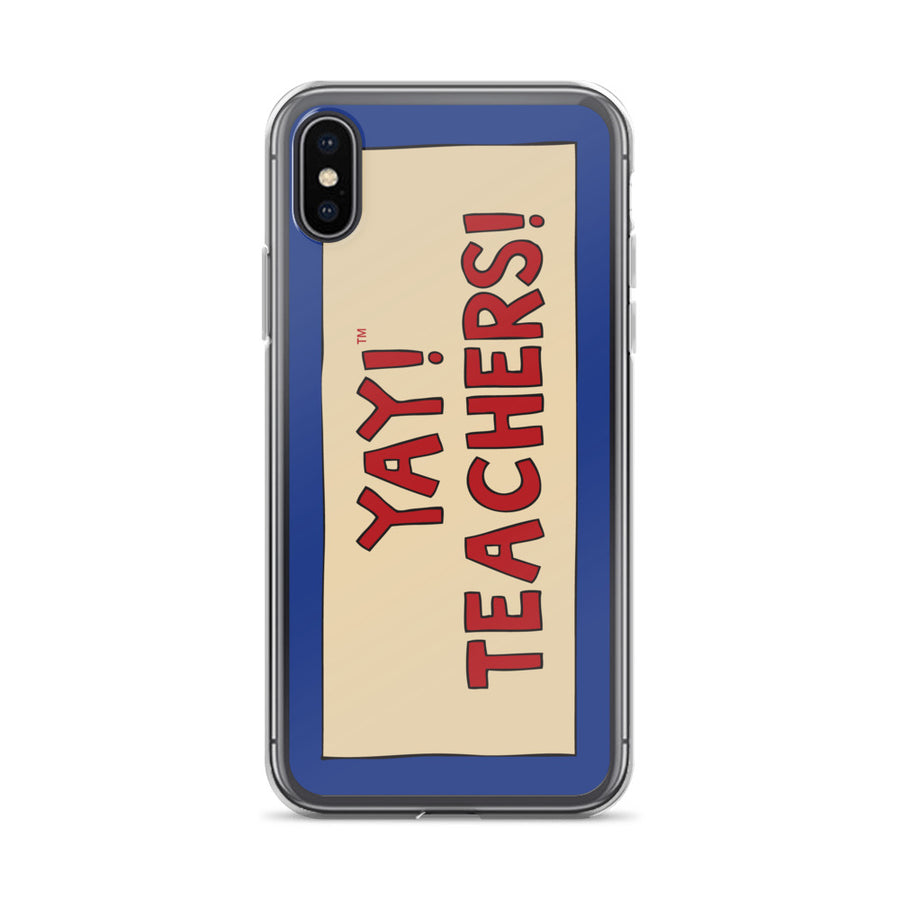 YAY! TEACHERS! iPhone Case
