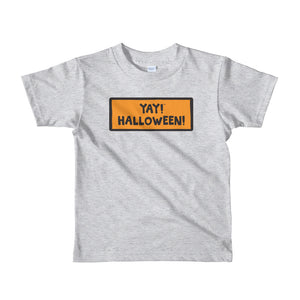 YAY! HALLOWEEN! Short sleeve toddler t-shirt