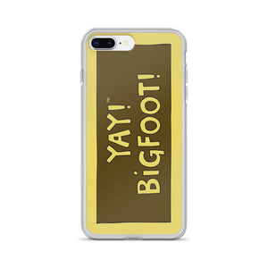 YAY! BiGFOOT! iPhone Case