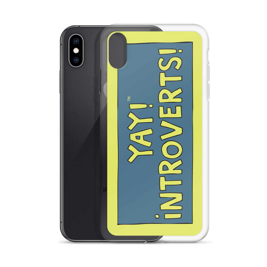 YAY! INTROVERTS! iPhone Case
