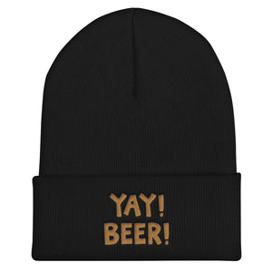 YAY! BEER! Cuffed Beanie with dark gold embroidered lettering