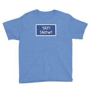 YAY! SNOW! Youth Short Sleeve T-Shirt
