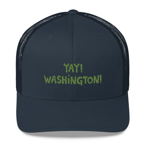 YAY! WASHINGTON! Mesh Back Trucker Cap with light green embroidery
