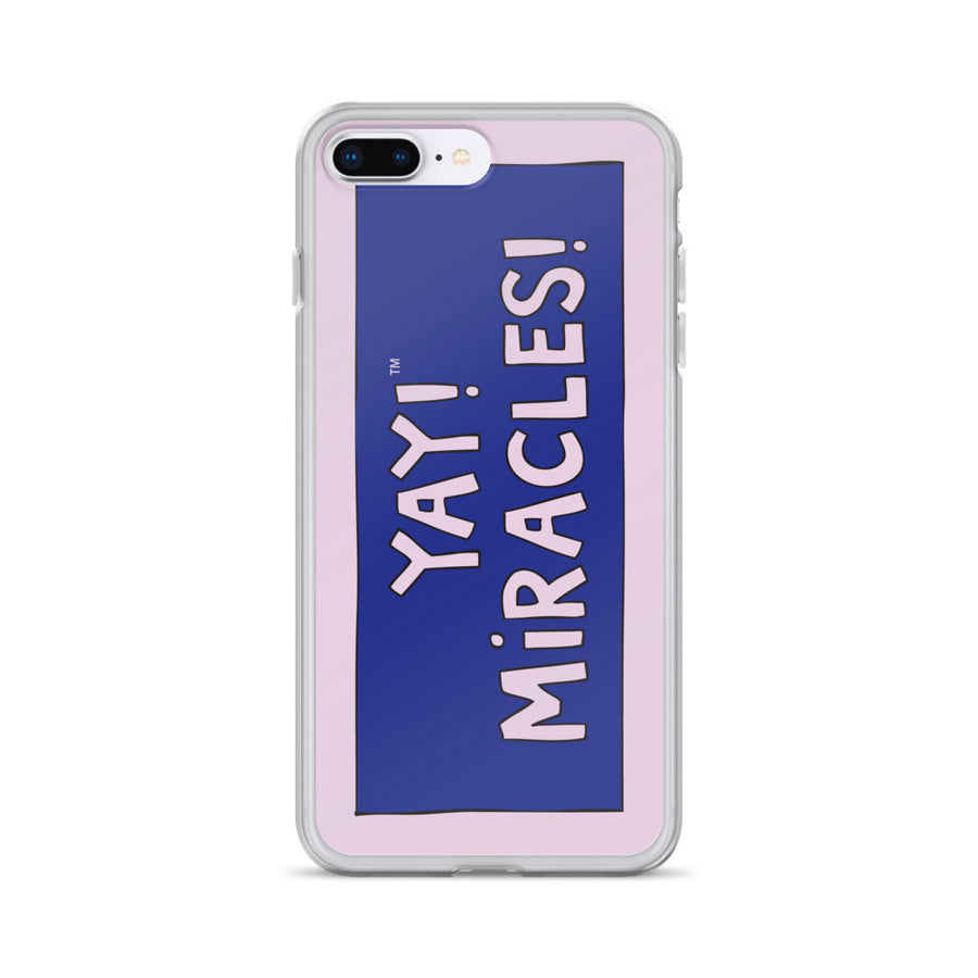 YAY! MiRACLES! iPhone Case