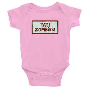 YAY! ZOMBIES! Infant Bodysuit